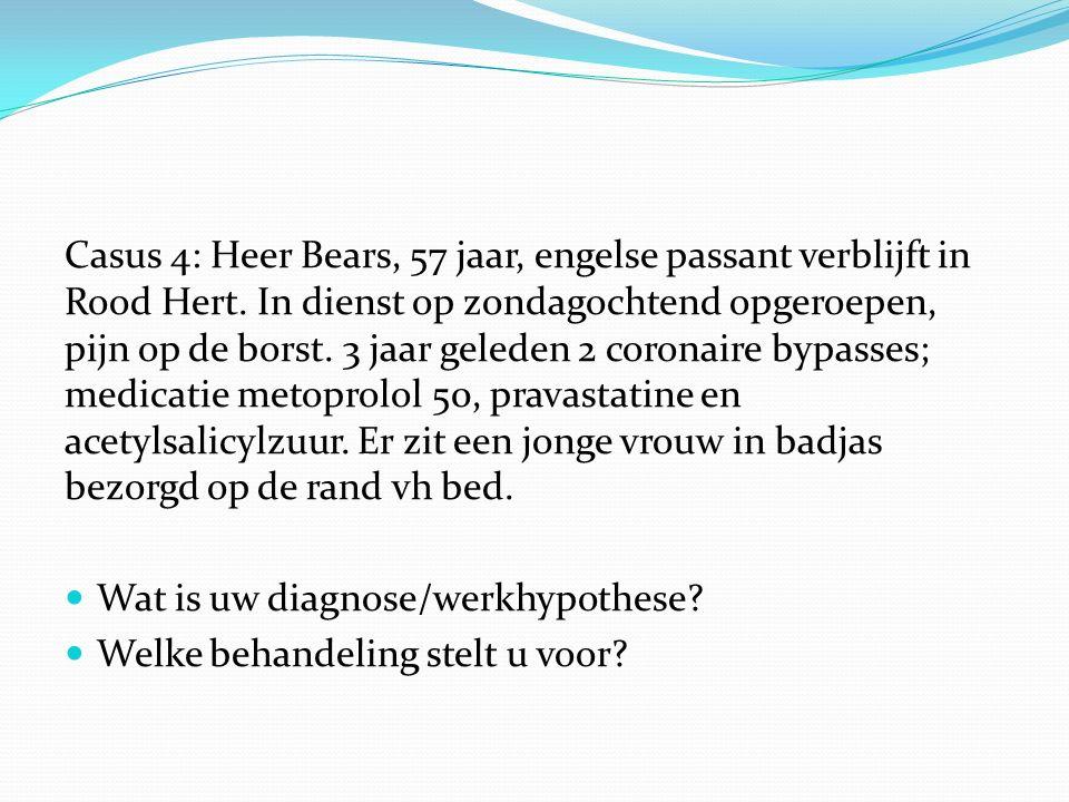 Casus 4: Heer Bears, 57 jaar, engelse passant verblijft in Rood Hert