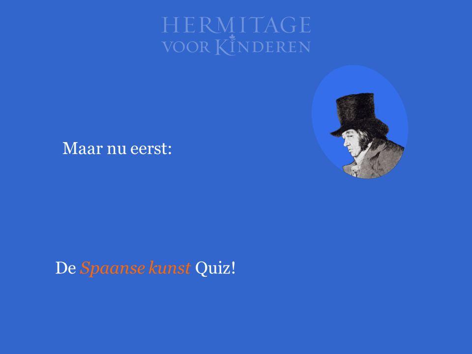 Maar nu eerst: De Spaanse kunst Quiz!