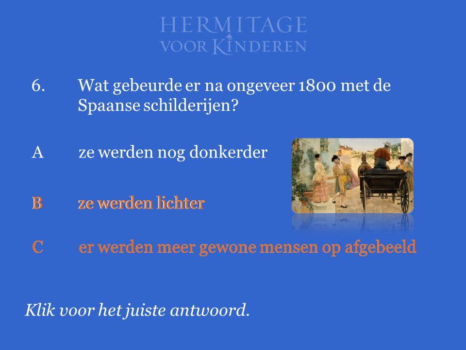 6. Wat gebeurde er na ongeveer 1800 met de Spaanse schilderijen