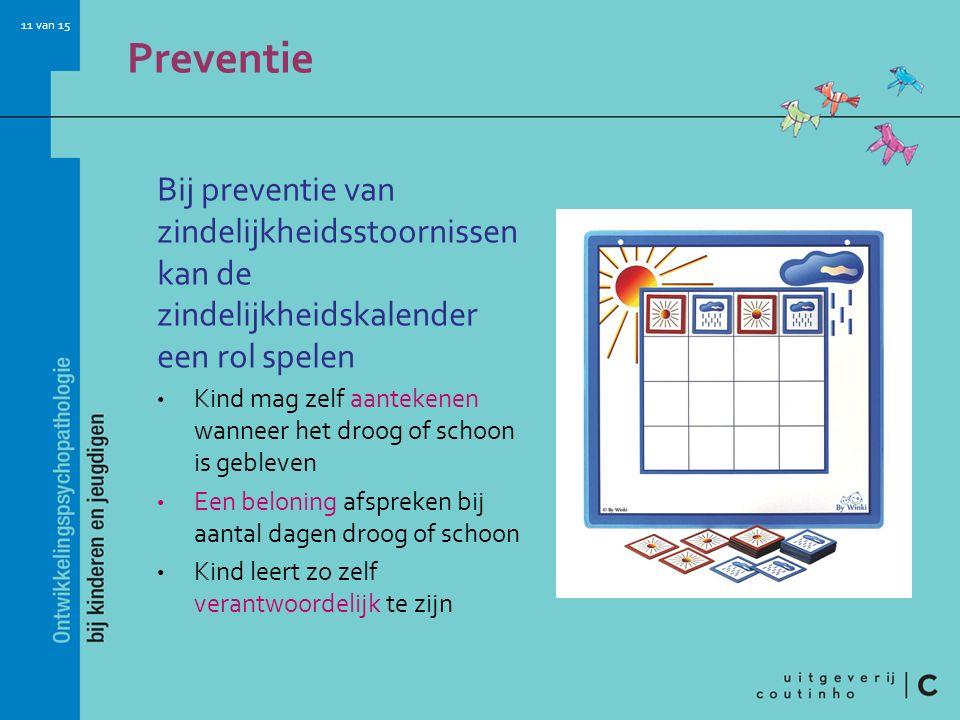 Preventie Bij preventie van zindelijkheidsstoornissen kan de zindelijkheidskalender een rol spelen.