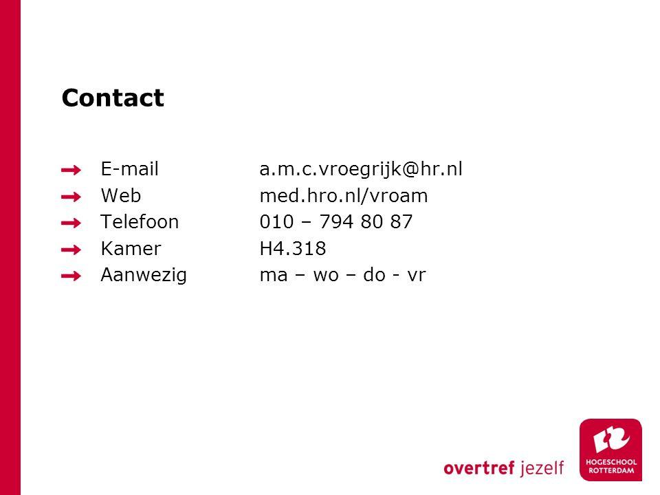 Contact E-mail a.m.c.vroegrijk@hr.nl Web med.hro.nl/vroam
