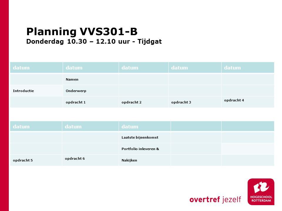Planning VVS301-B Donderdag 10.30 – 12.10 uur - Tijdgat