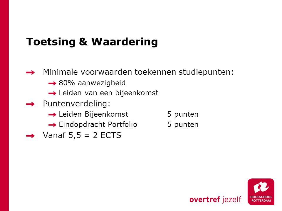 Toetsing & Waardering Minimale voorwaarden toekennen studiepunten: