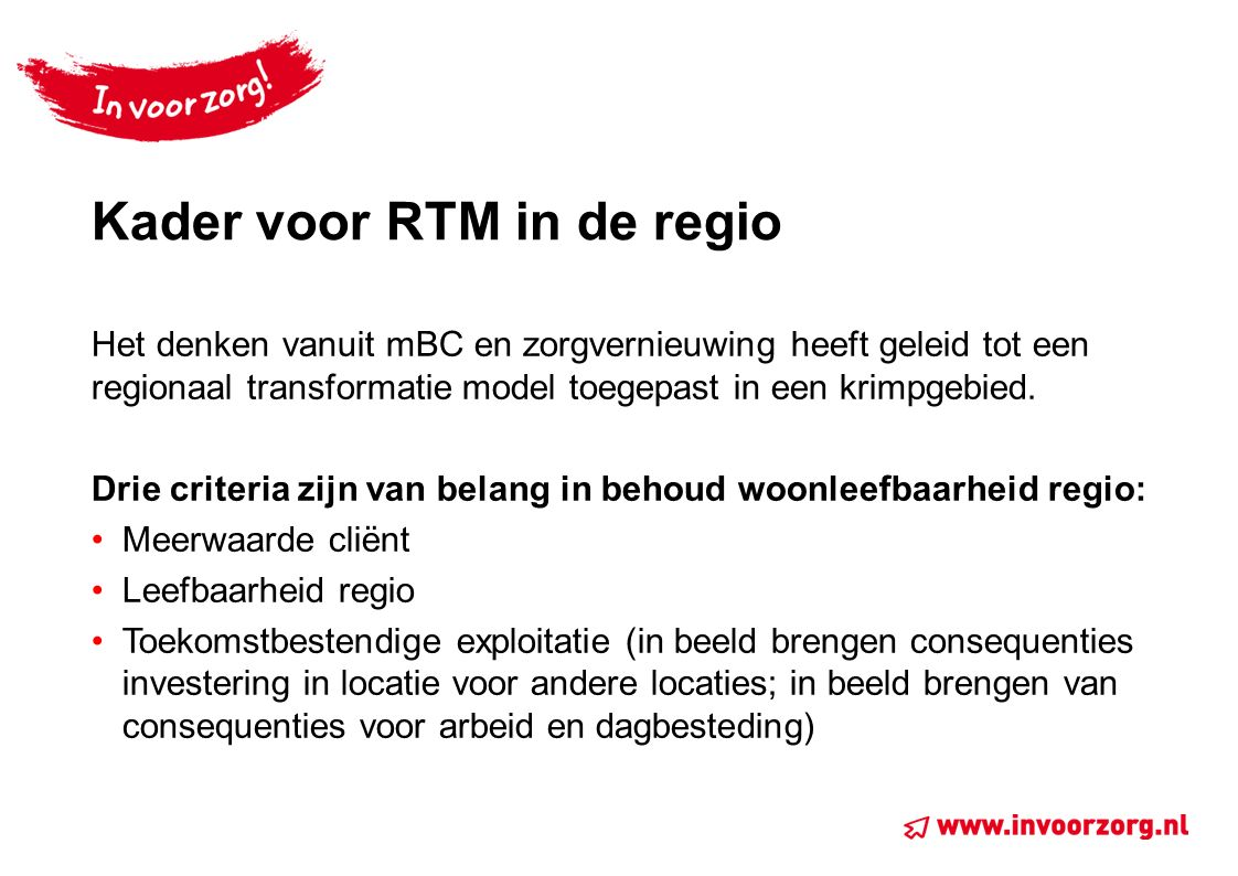 Kader voor RTM in de regio