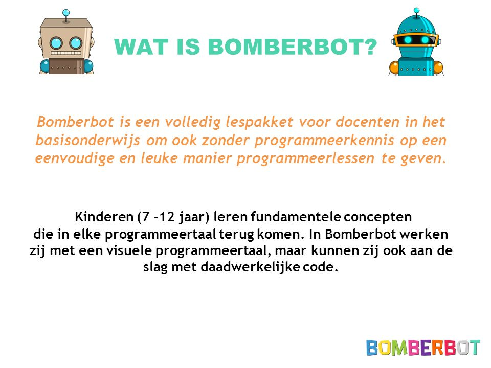 WAT IS BOMBERBOT