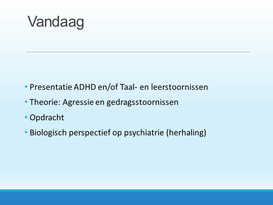 Vandaag Presentatie ADHD en/of Taal- en leerstoornissen