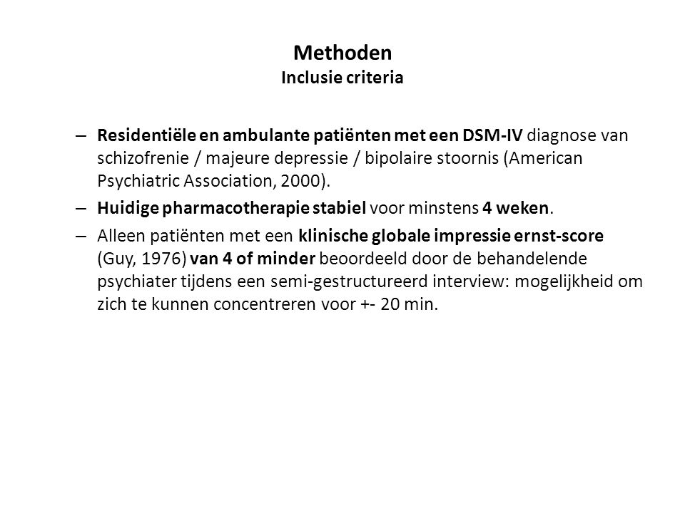 Methoden Inclusie criteria