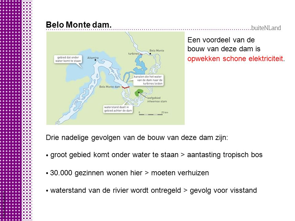 Belo Monte dam. Een voordeel van de bouw van deze dam is
