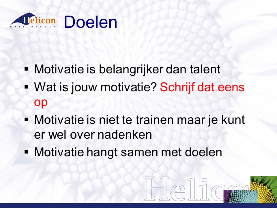 Doelen Motivatie is belangrijker dan talent