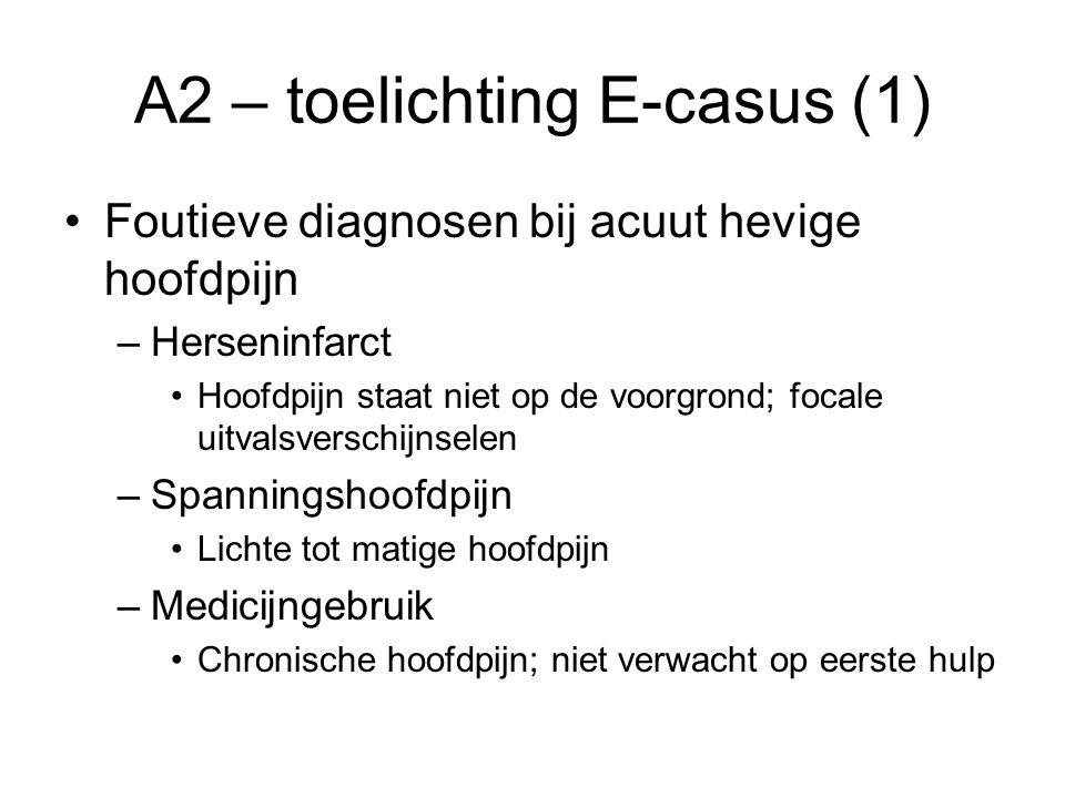 A2 – toelichting E-casus (1)