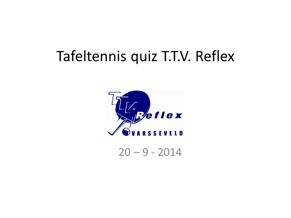 Tafeltennis quiz T.T.V. Reflex