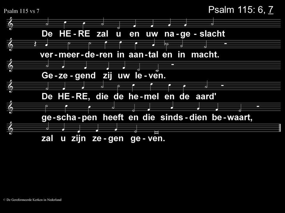 Psalm 115: 6, 7