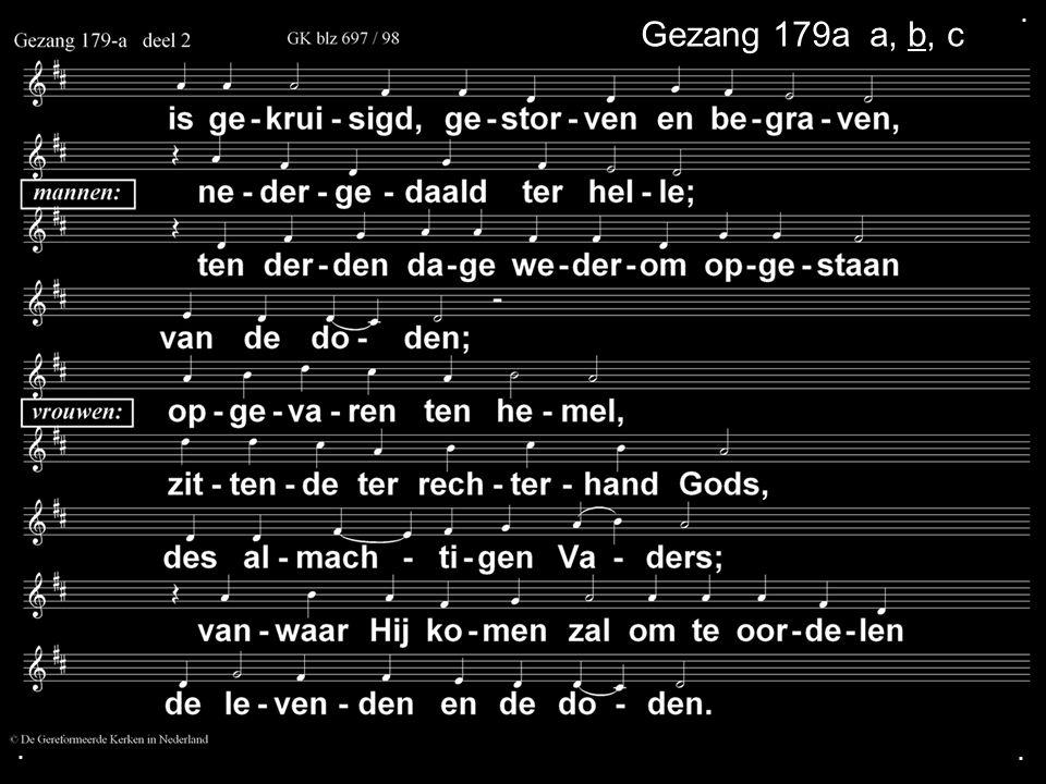 . Gezang 179a a, b, c . .