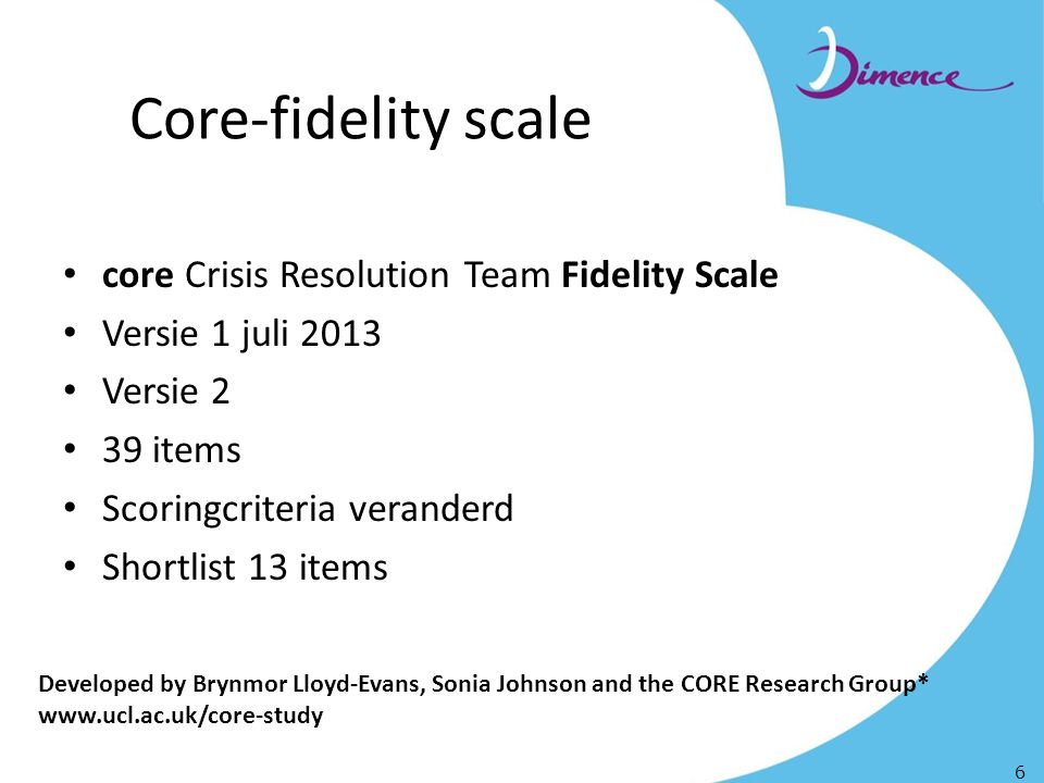 Core-fidelity scale core Crisis Resolution Team Fidelity Scale