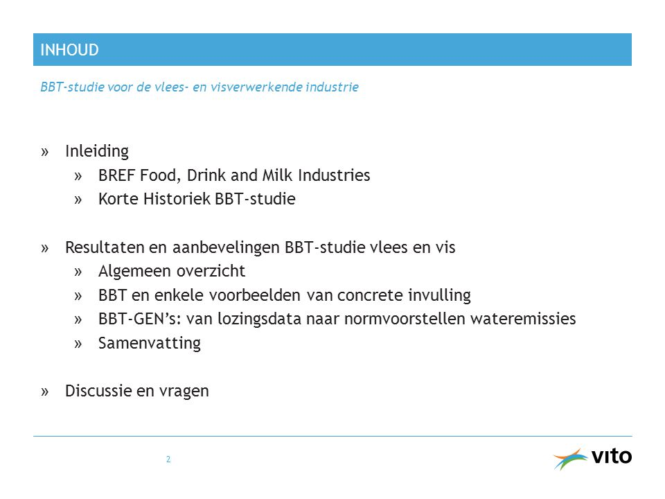 BREF Food, Drink and Milk Industries Korte Historiek BBT-studie