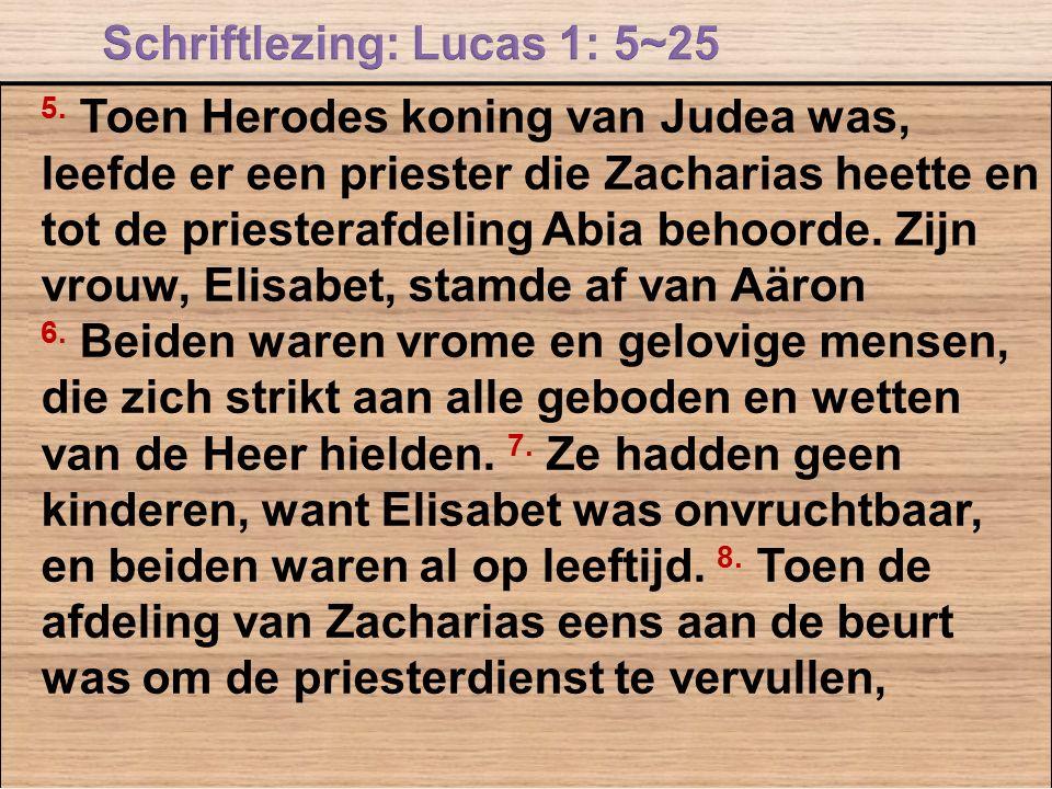 Schriftlezing: Lucas 1: 5~25