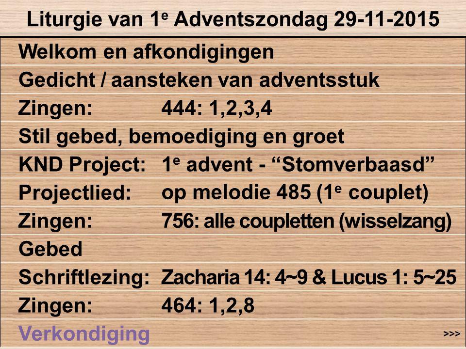 Liturgie van 1e Adventszondag 29-11-2015