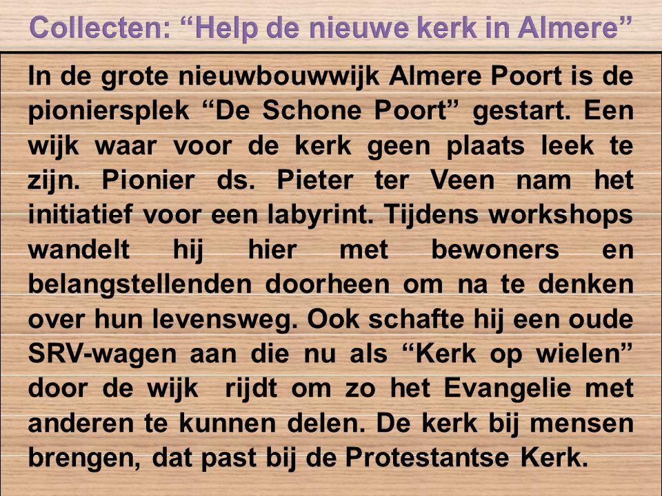 Collecten: Help de nieuwe kerk in Almere