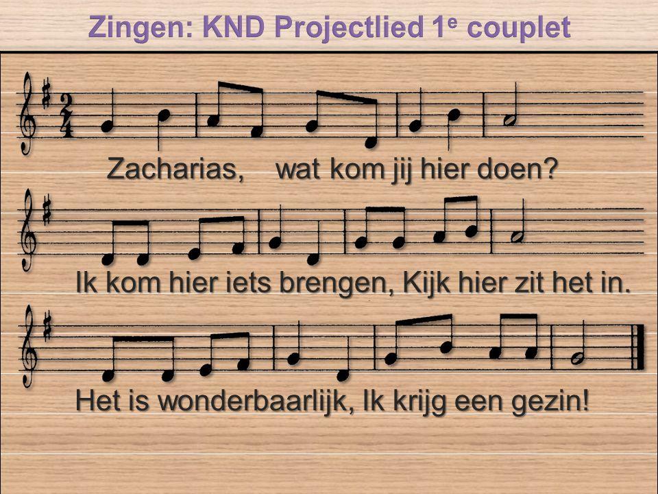 Zingen: KND Projectlied 1e couplet