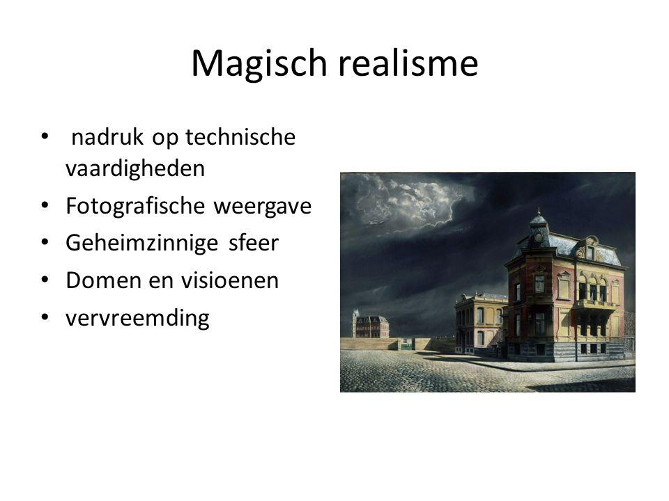 Magisch realisme nadruk op technische vaardigheden