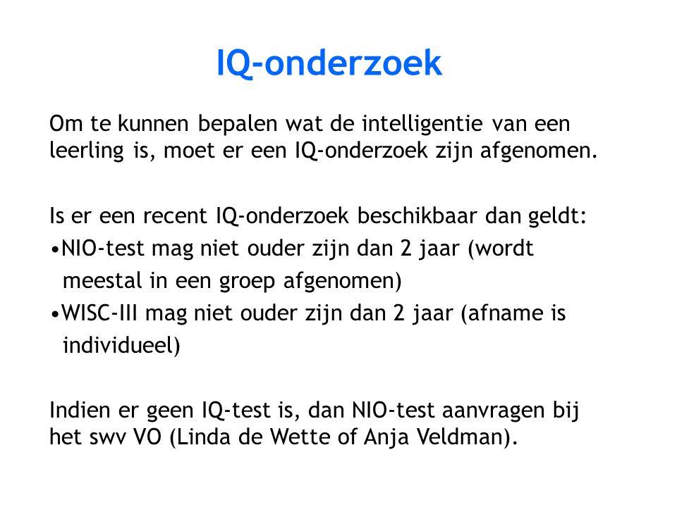 IQ-onderzoek Om te kunnen bepalen wat de intelligentie van een leerling is, moet er een IQ-onderzoek zijn afgenomen.