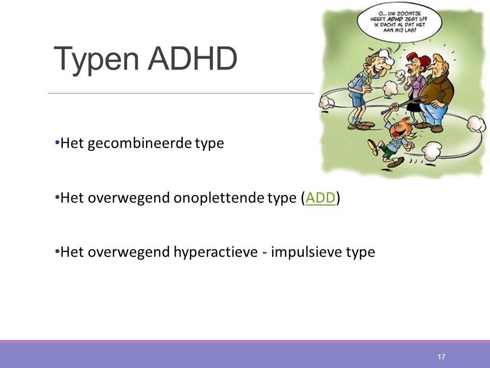 Typen ADHD Het gecombineerde type