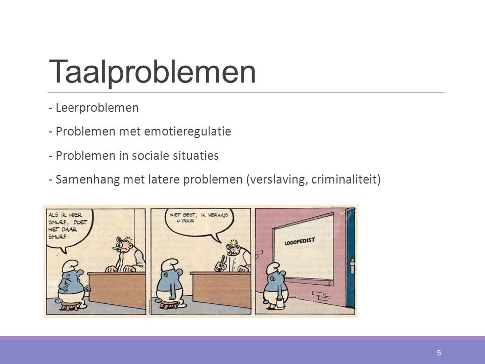 Taalproblemen - Leerproblemen - Problemen met emotieregulatie