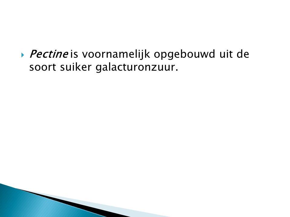Pectine is voornamelijk opgebouwd uit de soort suiker galacturonzuur.