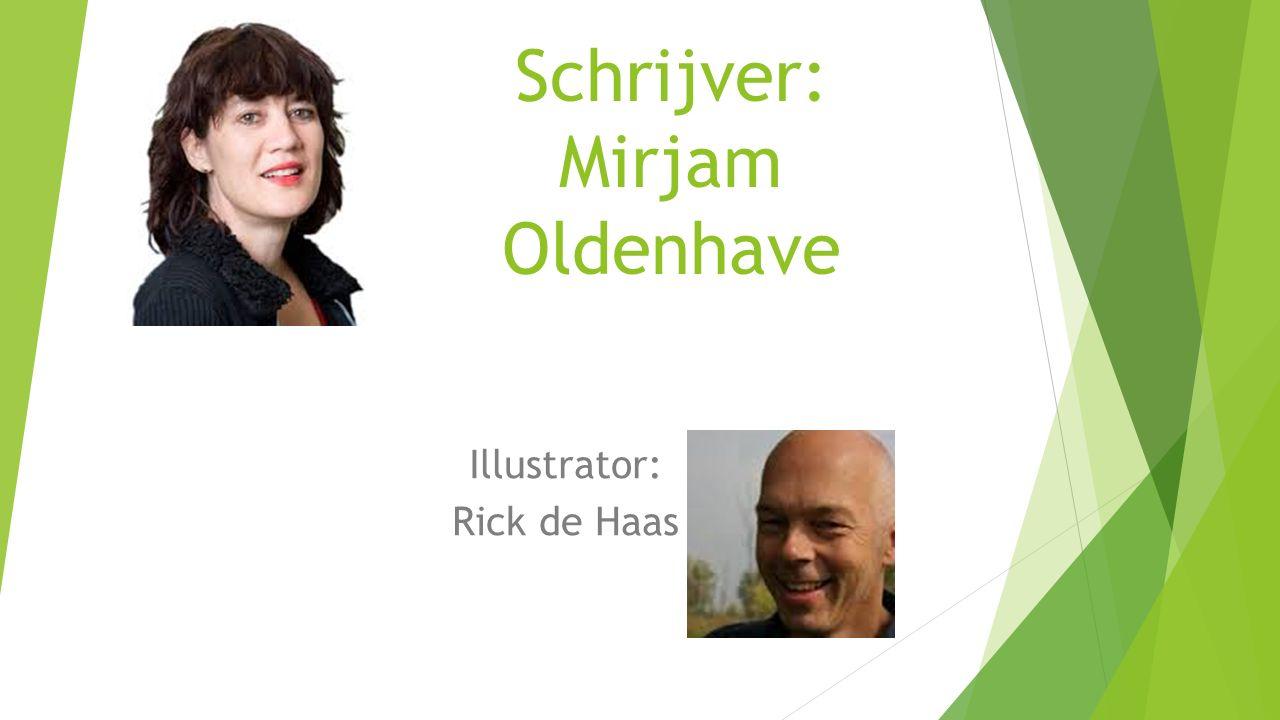 Schrijver: Mirjam Oldenhave