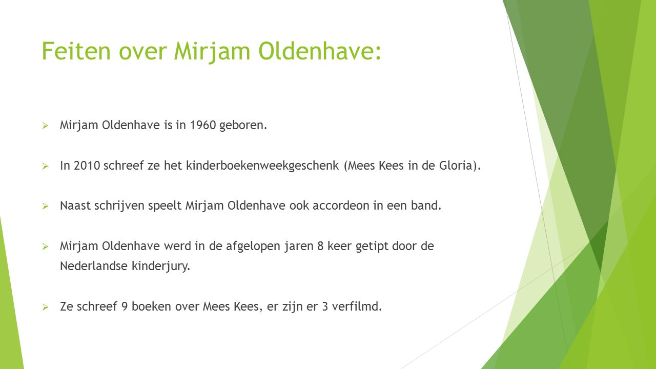 Feiten over Mirjam Oldenhave: