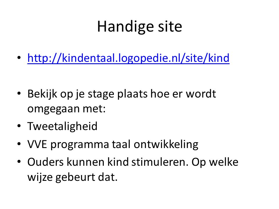Handige site http://kindentaal.logopedie.nl/site/kind