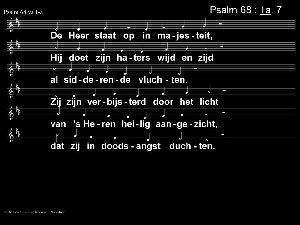 Psalm 68 : 1a, 7a