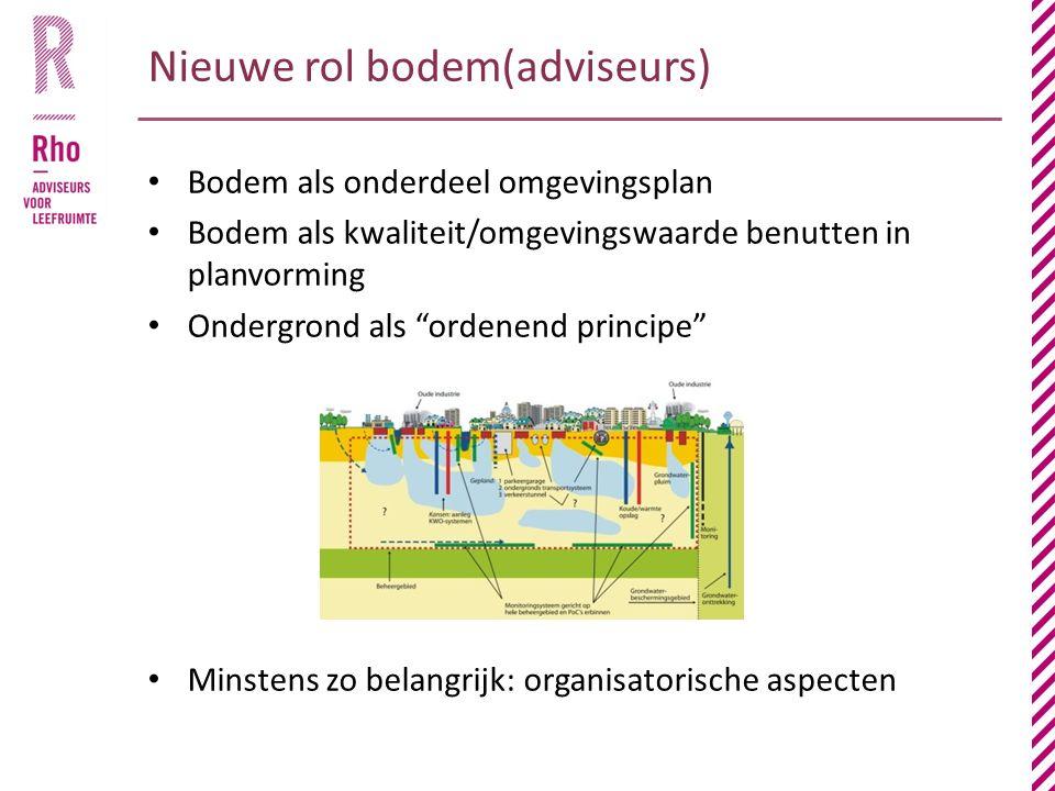 Nieuwe rol bodem(adviseurs)