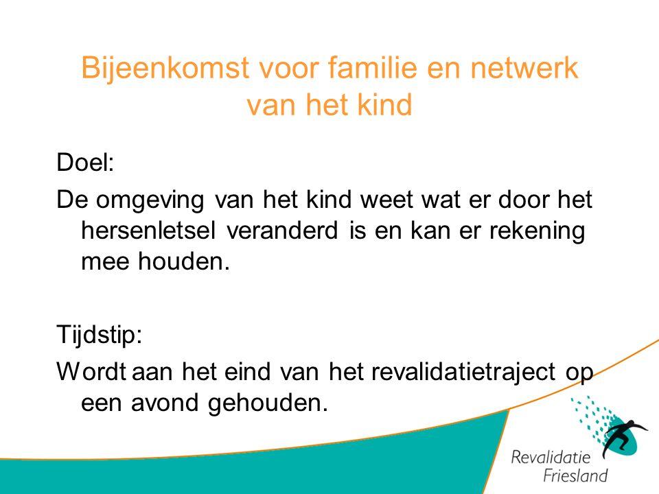 Bijeenkomst voor familie en netwerk van het kind