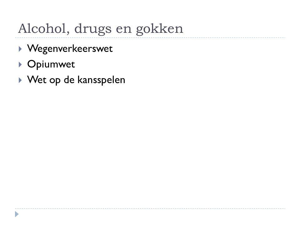Alcohol, drugs en gokken