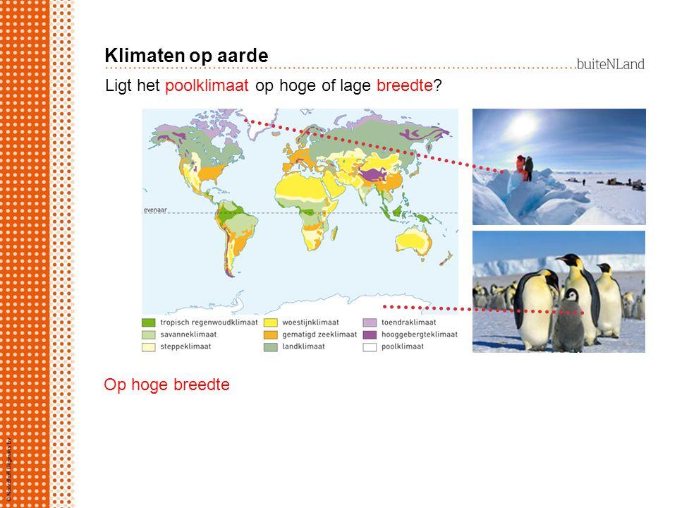 Klimaten op aarde Ligt het poolklimaat op hoge of lage breedte