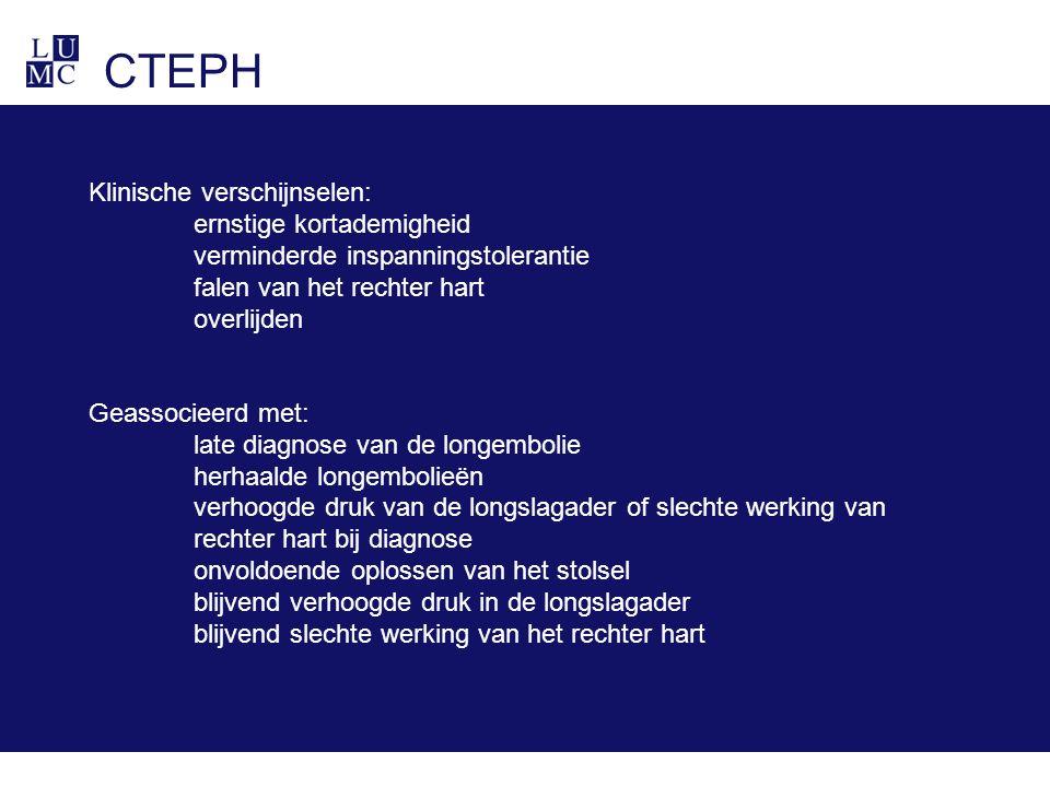 CTEPH Klinische verschijnselen: ernstige kortademigheid