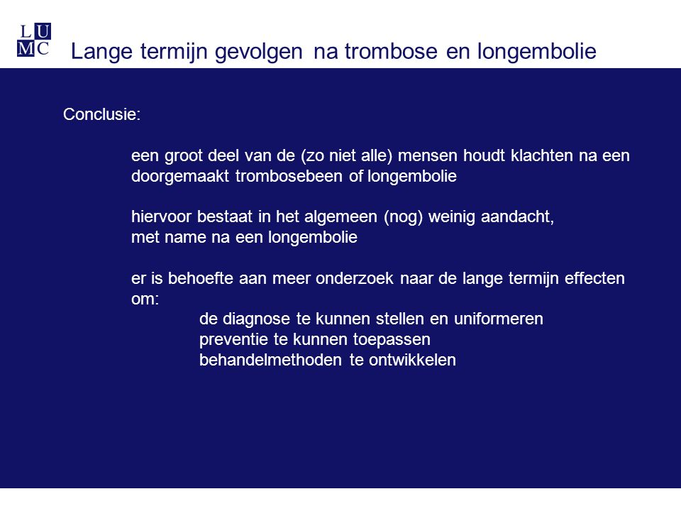 Lange termijn gevolgen na trombose en longembolie
