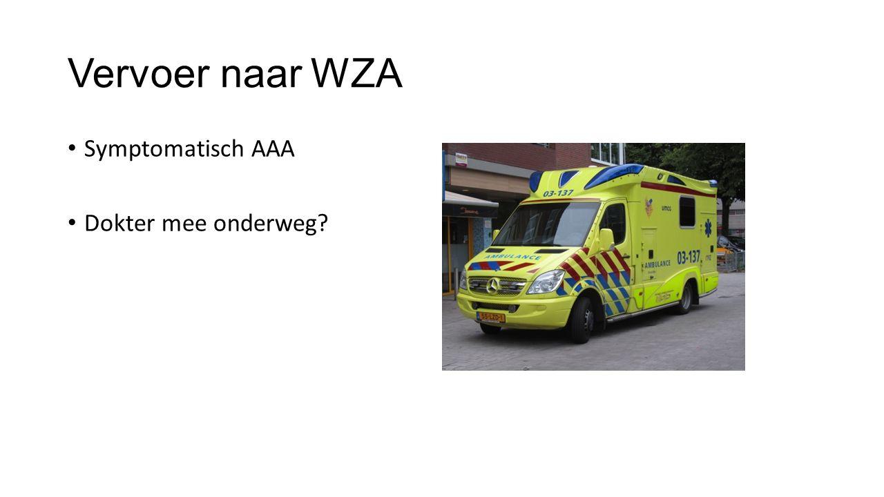 Vervoer naar WZA Symptomatisch AAA Dokter mee onderweg