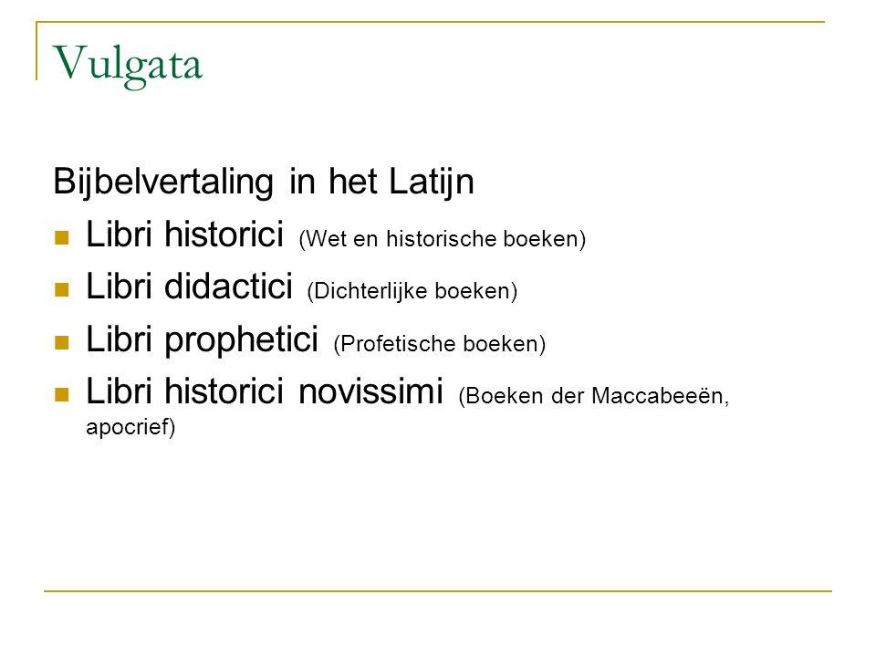 Vulgata Bijbelvertaling in het Latijn