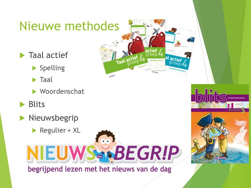 Nieuwe methodes Taal actief Blits Nieuwsbegrip Spelling Taal