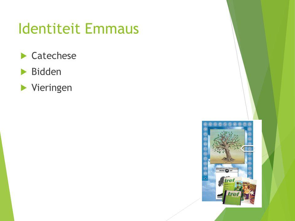 Identiteit Emmaus Catechese Bidden Vieringen