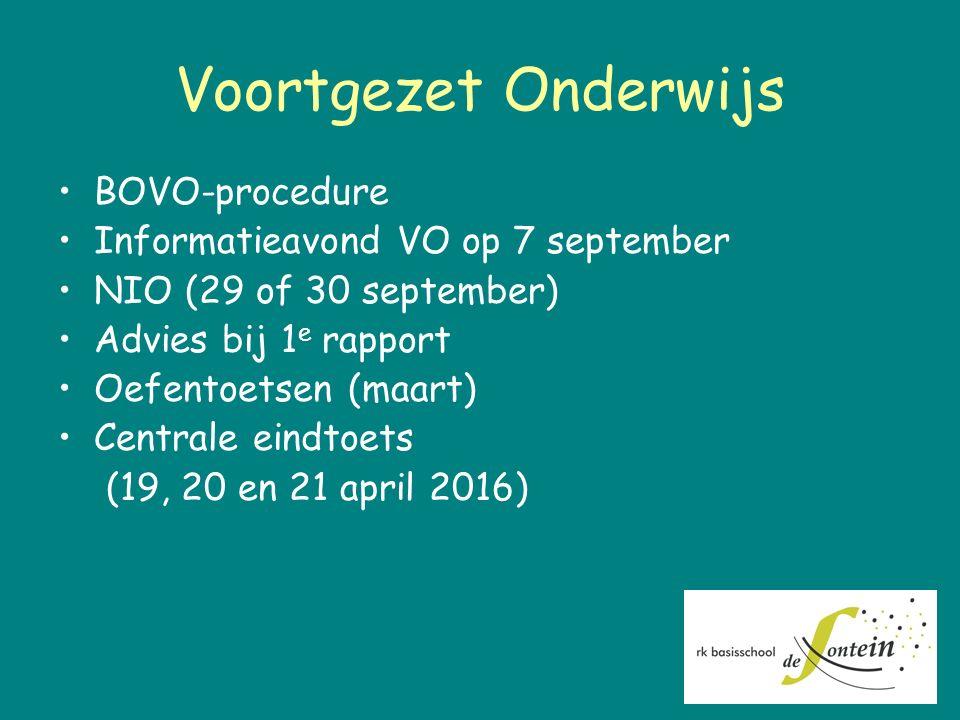 Voortgezet Onderwijs BOVO-procedure Informatieavond VO op 7 september