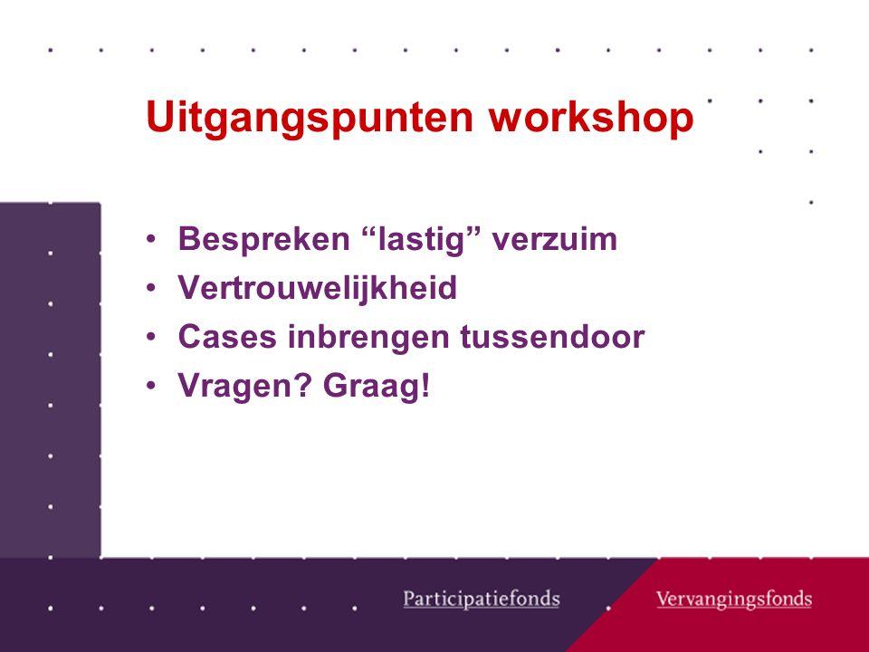 Uitgangspunten workshop