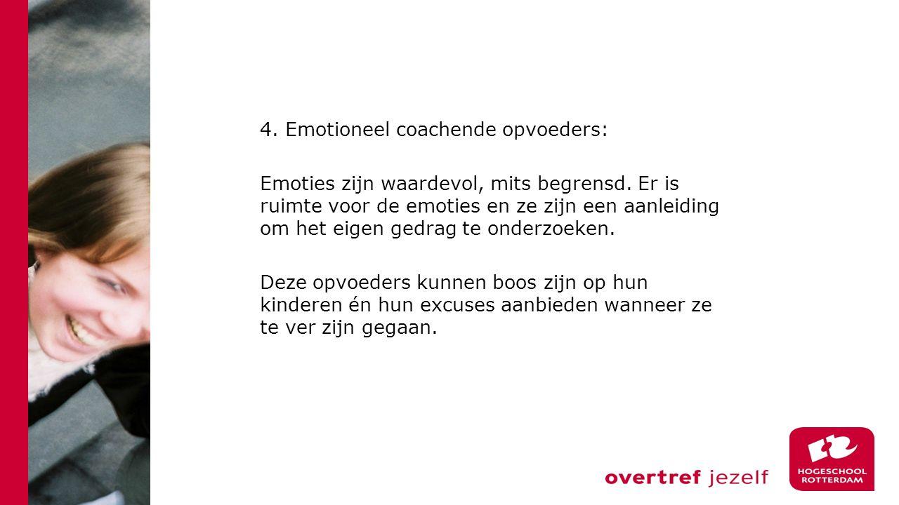 4. Emotioneel coachende opvoeders: