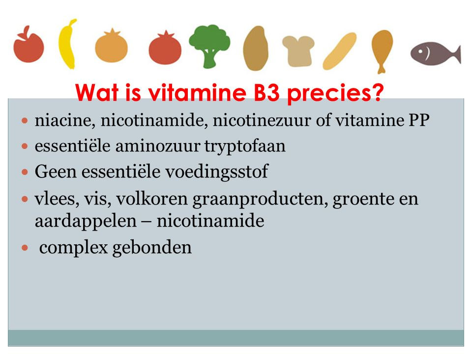 Wat is vitamine B3 precies