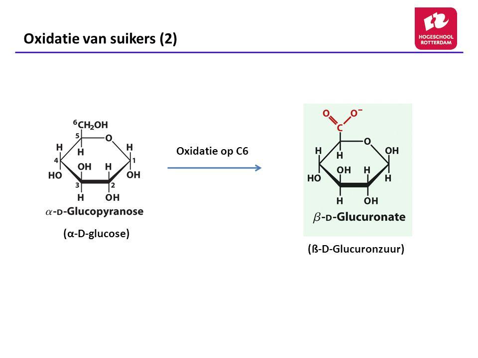 Oxidatie van suikers (2)