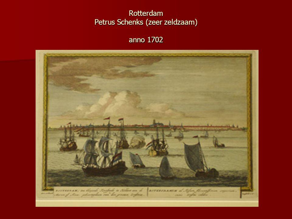 Rotterdam Petrus Schenks (zeer zeldzaam) anno 1702