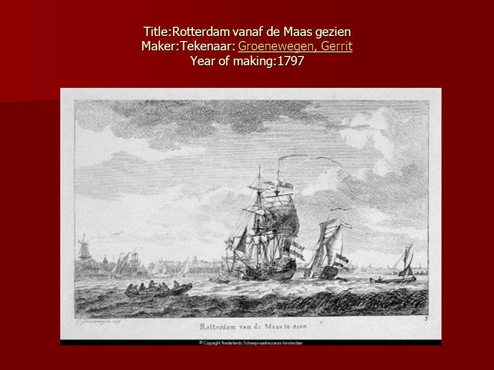 Title:Rotterdam vanaf de Maas gezien Maker:Tekenaar: Groenewegen, Gerrit Year of making:1797