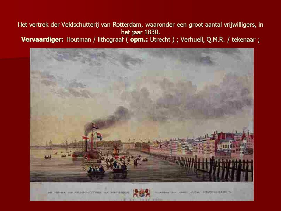 Het vertrek der Veldschutterij van Rotterdam, waaronder een groot aantal vrijwilligers, in het jaar 1830.